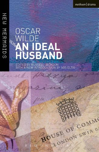 An Ideal Husband: Second Edition, Revised - New Mermaids (Paperback)