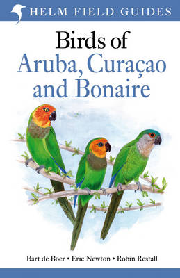 Birds of Aruba, Curacao and Bonaire (Paperback)