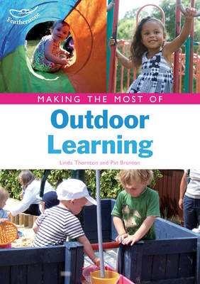 Making the Most of Outdoor Learning (Paperback)