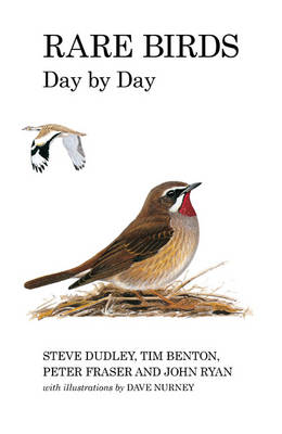 Rare Birds Day by Day - Poyser Monographs (Hardback)