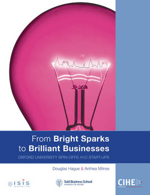 From Bright Sparks to Brilliant Businesses: Oxford University Spin-offs and Start-ups (Paperback)
