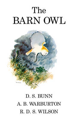 The Barn Owl - Poyser Monographs (Hardback)