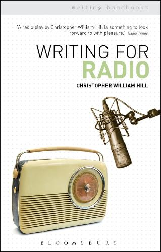 Writing for Radio - Writing Handbooks (Paperback)