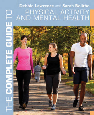The Complete Guide to Physical Activity and Mental Health - Complete Guides (Paperback)