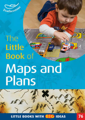 The Little Book of Maps and Plans: Little Books with Big Ideas (76) - Little Books (Paperback)