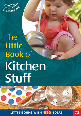 The Little Book of Kitchen Stuff: Little Books with Big Ideas (74) - Little Books (Paperback)