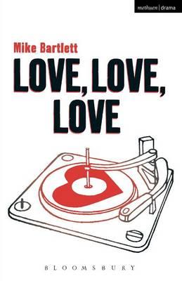 Love, Love, Love - Modern Plays (Paperback)