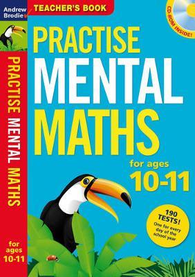 Practise Mental Maths 10-11: Teacher's Resource Book