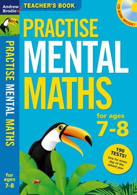 Practise Mental Maths 7-8: Teacher's Resource Book