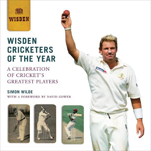 Wisden Cricketers of the Year: A Celebration of Cricket's Greatest Players (Hardback)