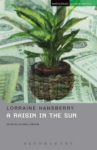 A Raisin In The Sun - Student Editions (Paperback)