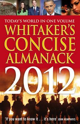 Whitaker's Concise Almanack 2012 - Whitaker's (Paperback)