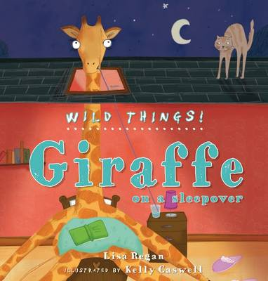 Giraffe - Wild Things! (Hardback)
