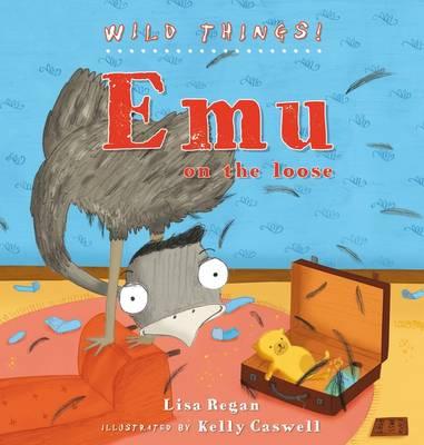 Emu - Wild Things (Hardback)