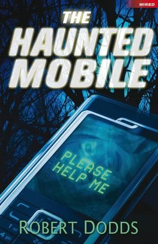 The Haunted Mobile - Wired (Paperback)