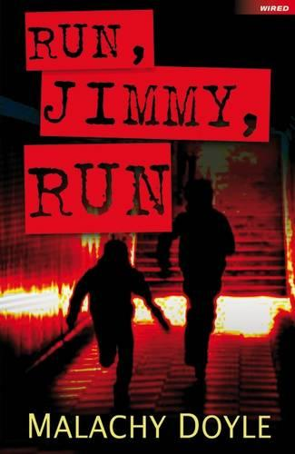 Run, Jimmy, Run - Wired (Paperback)