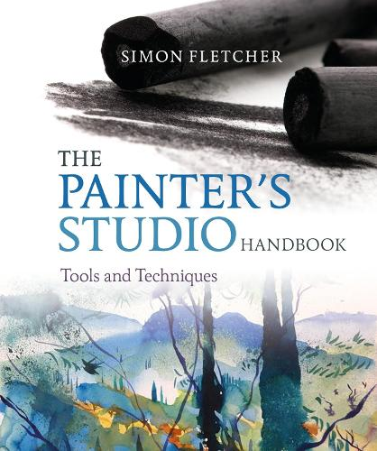 The Painter's Studio Handbook: Tools and Techniques (Paperback)
