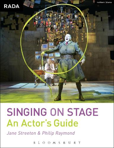 Singing on Stage: An Actor's Guide - RADA Guides (Paperback)