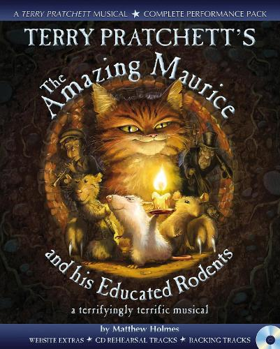 Terry Pratchett's The Amazing Maurice and his Educated Rodents - Collins Musicals
