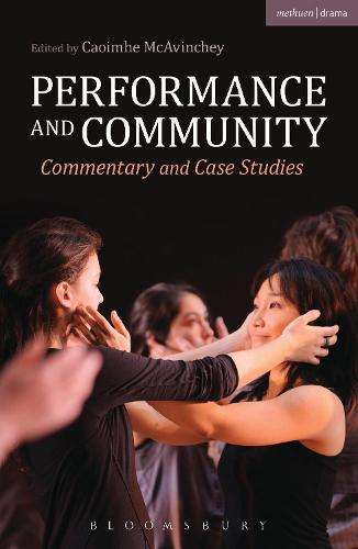Performance and Community: Commentary and Case Studies (Paperback)