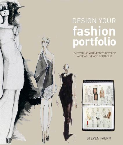 Design Your Fashion Portfolio (Paperback)