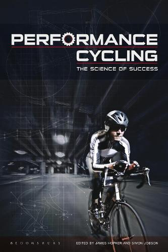Performance Cycling: The Science of Success (Paperback)