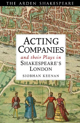 Acting Companies and their Plays in Shakespeare's London (Paperback)