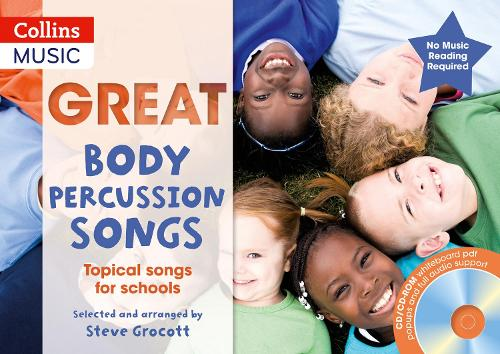 Great Body Percussion Songs: Topical Songs for Schools - The Greats