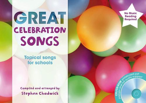 Great Celebration Songs: Topical Songs for Schools - The Greats