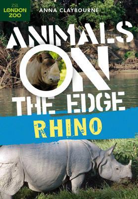 Rhino - Animals on the Edge (Hardback)