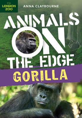 Gorilla - Animals on the Edge (Paperback)