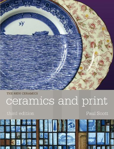 Ceramics and Print - New Ceramics (Paperback)