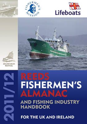 Reeds Fishermen's Almanac and Fishing Industry Handbook 2011/12: For the UK and Ireland (Paperback)
