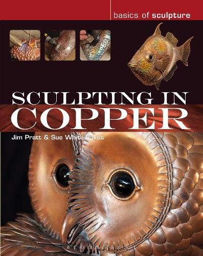 Sculpting in Copper - Basics of Sculpture (Paperback)