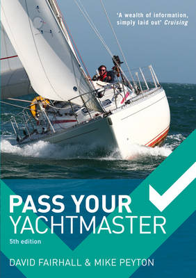 Pass Your Yachtmaster (Paperback)