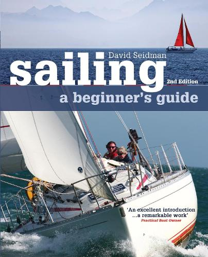 Sailing: A Beginner's Guide (Paperback)