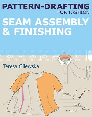 Pattern-Drafting for Fashion: Seam Assembly & Finishing (Paperback)