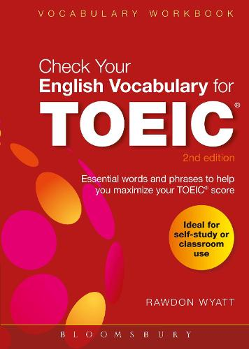 Check Your English Vocabulary for TOEIC: Essential words and phrases to help you maximize your TOEIC score (Paperback)