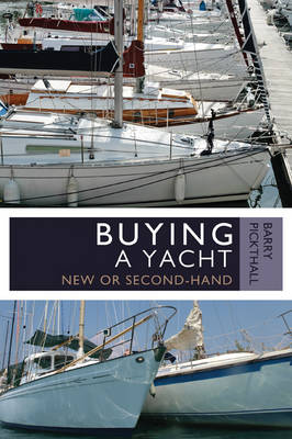 Buying a Yacht: New or Second-Hand (Paperback)