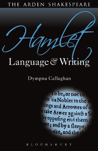 Hamlet: Language and Writing - Arden Student Skills: Language and Writing (Paperback)