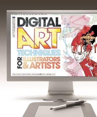 Digital Art Techniques for Illustrators & Artists (Paperback)