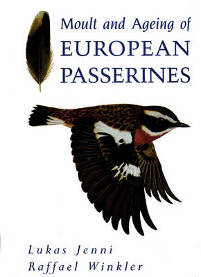 Moult and Ageing of European Passerines (Hardback)