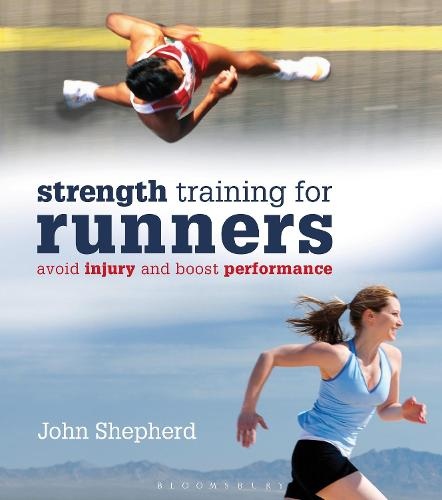 StrengthTraining for Runners: Avoid injury and boost performance (Paperback)