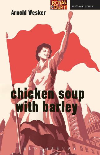 Chicken Soup with Barley - Modern Plays (Paperback)