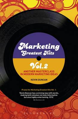 Marketing Greatest Hits Volume 2: Another Masterclass in Modern Marketing Ideas (Paperback)
