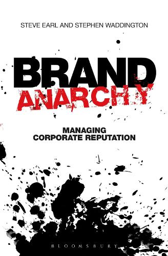 Brand Anarchy: Managing corporate reputation (Paperback)