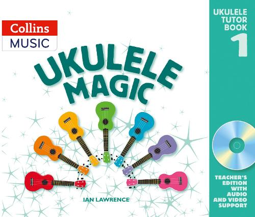 Ukulele Magic: Teacher's Book - Ukulele Magic