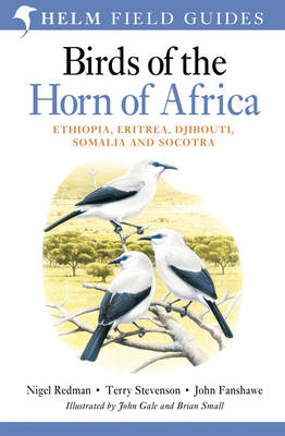 Birds of the Horn of Africa: Ethiopia, Eritrea, Djibouti, Somalia and Socotra - Helm Field Guides (Paperback)
