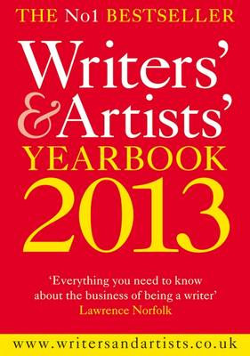 The Writers' & Artists' Yearbook 2013 2013 - Writers' and Artists' (Paperback)