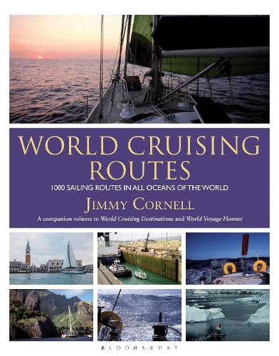 World Cruising Routes: 1000 sailing routes in all oceans of the world (Paperback)